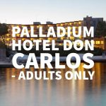 Palladium Hotel Don Carlos – Adults Only